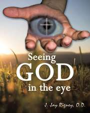 Seeing God in the Eye