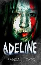 Adeline:  (The Beginning)