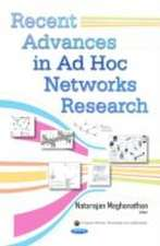 Recent Advances in Ad Hoc Networks Research