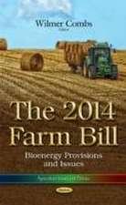The 2014 Farm Bill
