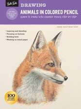 Drawing: Animals in Colored Pencil: Learn to Draw with Colored Pencil Step by Step