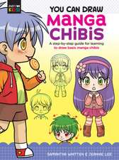 You Can Draw Manga Chibis: A Step-By-Step Guide for Learning to Draw Basic Manga Chibis