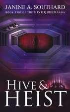 Hive & Heist