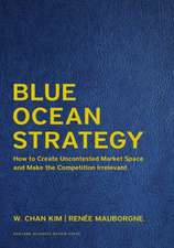 Blue Ocean Strategy, Expanded Edition: How to Create Uncontested Market Space and Make the Competition Irrelevant (Leatherbound Deluxe Collector's Edition)