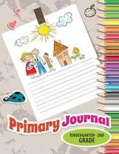Primary Journal, Kindergarten - 2nd Grade