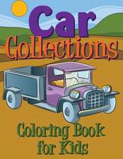 Car Collections Coloring Book for Kids