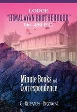 """Lodge """"Himalayan Brotherhood"""" No. 459 E.C."""