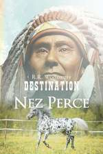 Destination Nez Perce