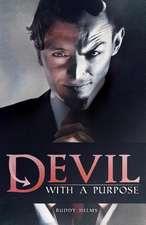 Devil with a Purpose