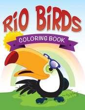 Rio Birds Coloring Book