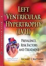 Left Ventricular Hypertrophy (LVH)