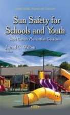Sun Safety for Schools and Youth