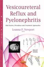 Vesicoureteral Reflux and Pyelonephritis