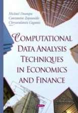 Computational Data Analysis Techniques in Economics & Finance