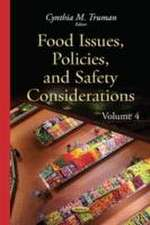 Food Issues, Policies & Safety Considerations