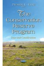 Conservation Reserve Program: Issues & Considerations (Agriculture Issues and Policies)