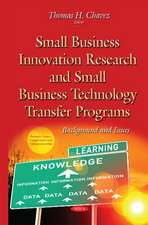 Small Business Innovation Research & Small Business Technology Transfer Programs: Background & Issues