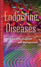Endocrine Diseases: Risk Factors, Diagnosis & Management