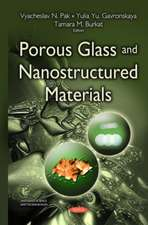Porous Glass & Nanostructured Materials