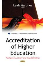 Accreditation of Higher Education: Background, Issues & Considerations