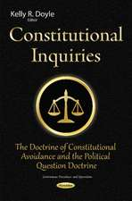 Constitutional Inquiries: The Doctrine of Constitutional Avoidance & the Political Question Doctrine