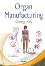 Organ Manufacturing