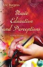 Music Education & Perceptions