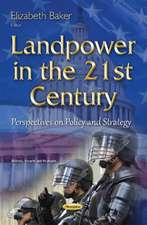 Landpower in the 21st Century: Perspectives on Policy & Strategy