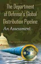 Department of Defense's Global Distribution Pipeline: An Assessment