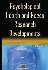 Psychological Health & Needs Research Developments