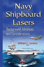 Navy Shipboard Lasers: Background, Advances, & Considerations