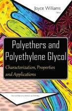 Polyethers & Polyethylene Glycol: Characterization, Properties & Applications