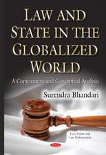 Law & State in the Globalized World: A Comparative & Conceptual Analysis