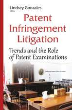 Patent Infringement Litigation: Trends & the Role of Patent Examinations