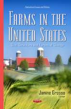 Farms in the United States: Size, Structure & Forces of Change