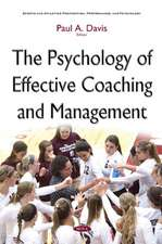 Psychology of Effective Coaching & Management