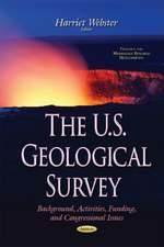 U.S. Geological Survey: Background, Activities, Funding, & Congressional Issues