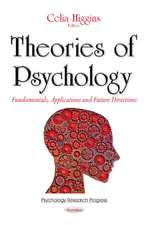 Theories of Psychology: Fundamentals, Applications & Future Directions