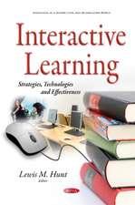 Interactive Learning: Strategies, Technologies & Effectiveness