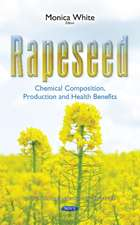 Rapeseed: Chemical Composition, Production & Health Benefits