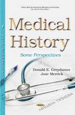 Medical History: Some Perspectives
