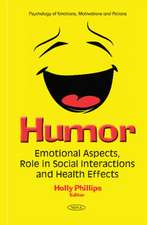 Humor: Emotional Aspects, Role in Social Interactions & Health Effects