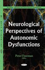 Neurological Perspectives of Autonomic Dysfunctions