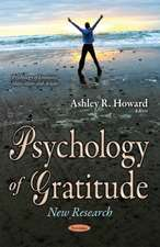 Psychology of Gratitude: New Research