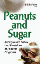 Peanuts & Sugar: Background, Policy & Provisions of Federal Programs