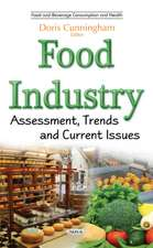 Food Industry: Assessment, Trends & Current Issues