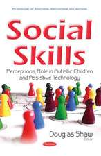 Social Skills: Perceptions, Role in Autistic Children & Assistive Technology