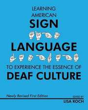 Learning American Sign Language to Experience the Essence of Deaf Culture