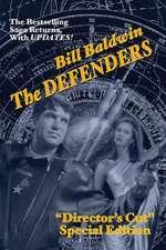 The Defenders:  Director's Cut Edition (the Helmsman Saga Book 5)