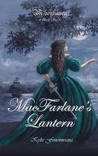 Moonhaven Book One:  MacFarlane's Lantern